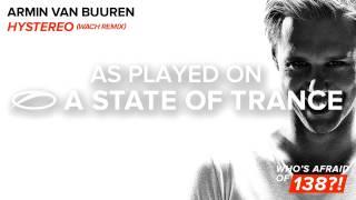 ♫ Armin van Buuren - Hystereo (Wach Radio Edit) ♫