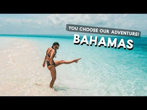YOU CHOOSE our BAHAMAS Adventures!