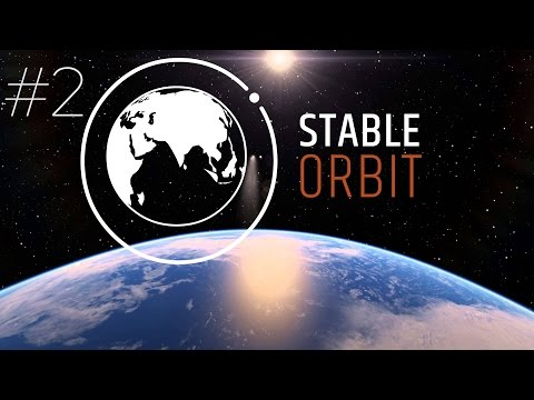 Stable Orbit - PART #2 - Space Strategy Management