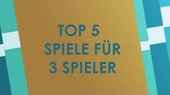 Top 5 Spiele für 3 Spieler