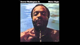 Grover Washington Jr Mister Magic