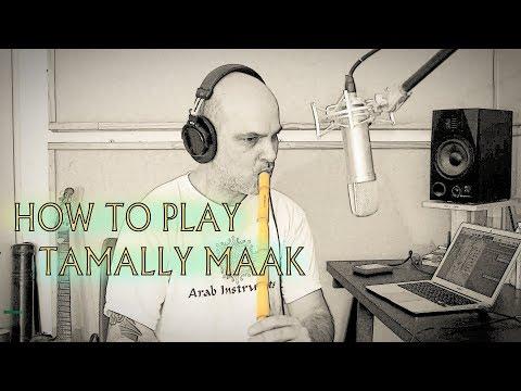 Ney Lesson - How to Play Tamally Maak - Amr Diab - تملى معاك - عمرو دياب