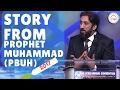 Story From Prophet Muhammad ﷺ Nouman Ali Khan Deen 360 mp3