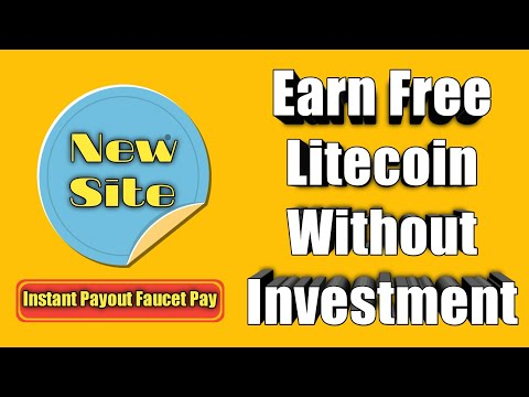 Earn Free Litecoin Without Investment | Instant Withdraw To Faucet Pay