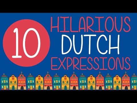 10 Hilarious Dutch Expressions 🇳🇱