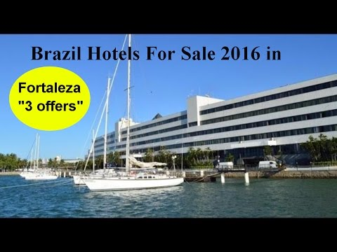 Brazil Hotels For Sale in Fortaleza 2016