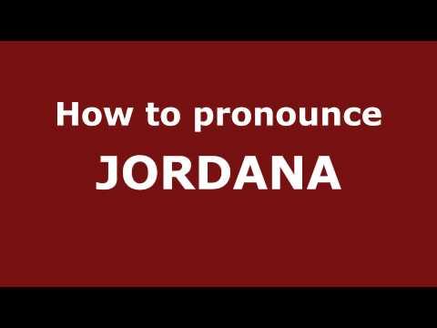How to Pronounce JORDANA in Spanish - PronounceNames.com