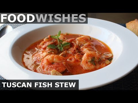 Tuscan Fish Stew - Food Wishes