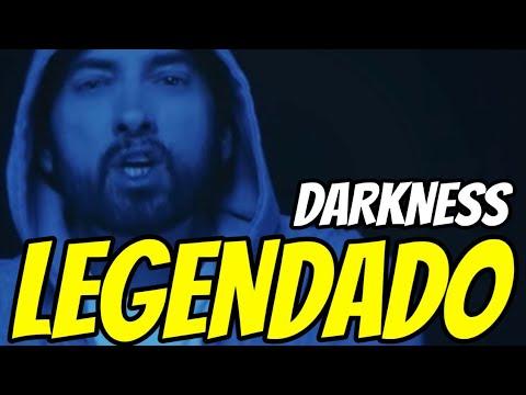Eminem - Darkness (Legendado) (clipe)