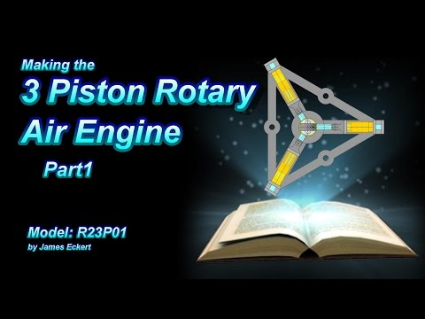 3 Piston Rotary Engine Part 1