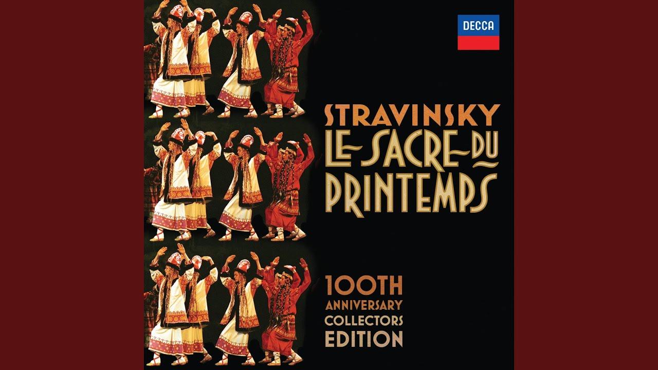 Stravinsky: Le Sacre du Printemps / Part 1 - Augurs Of