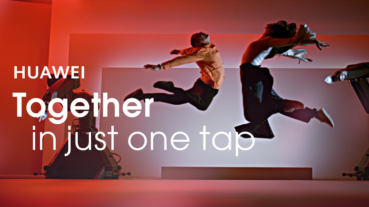 HUAWEI - Together in just one tap