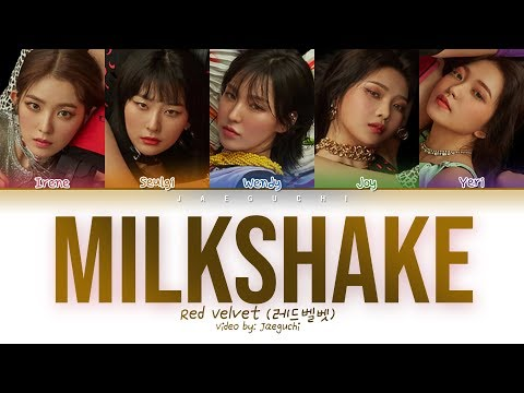 Red Velvet (레드벨벳) - Milkshake (Color Coded Lyrics Eng/Rom/Han/가사)