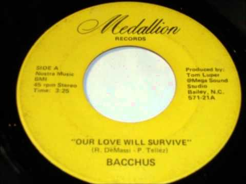 Bacchus - Our Love Will Survive