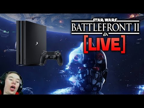 ?BATTLEFRONT 2 LIVE - Playstation 4 Stream! (Prepare for horrible gameplay)