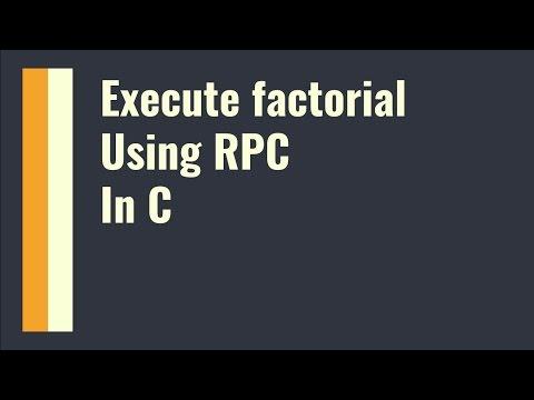 Execute Factorial using RPC in C