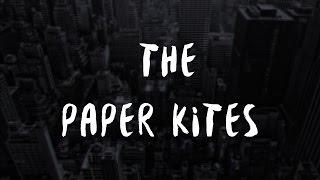 The Paper Kites - Holes [+PREMIERE] + LYRICS