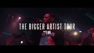 The Bigger Artist Tour