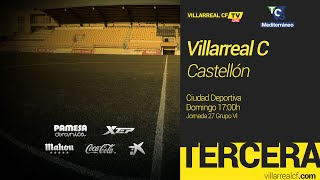 Villarreal C vs Castellon full match