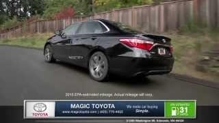 2015 Toyota Camry Review | Magic Toyota - Toyota Dealer in Edmonds, WA