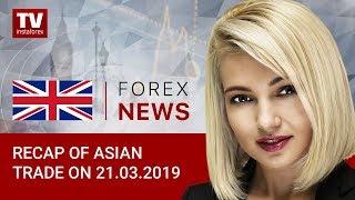 InstaForex tv news: 21.03.2019: USD slumps across board (USD, JPY, AUD, NZD, BRENT, RUB)