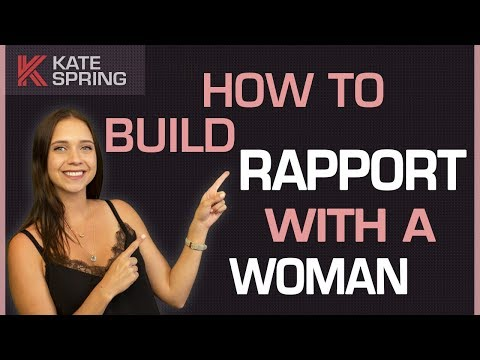 How to Build Rapport with a Woman