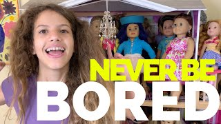 Never Bored With American Girl Dolls!