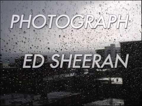 Ed Sheeran - Photograph [RAIN]