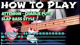 How To Play Attention - Charlie Puth // Slap Bass Tutorial