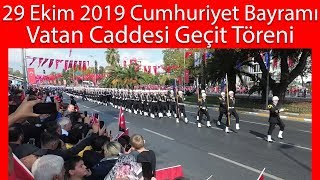 29 Ekim 2019 Cumhuriyet Bayramı İstanbul Vatan Caddesi Geçit Töreni