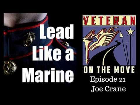 LLM 021: Joe Crane, LtCol USMC, Cobra Pilot, Comecrial Pilot, Entrepreneur, Podcaster