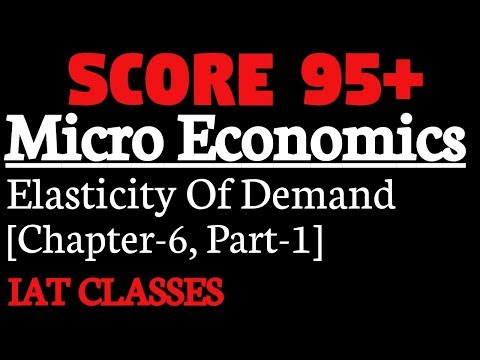 Elasticity Of Demand Part 1 Micro Economics Price Elasticity Of