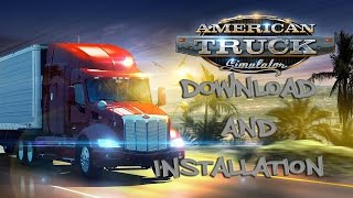 How to download and install American Truck Simulator-free full game [English]