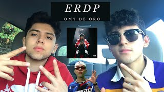 Omy De Oro - ERDP FULL EP REACCION 🥊🔥