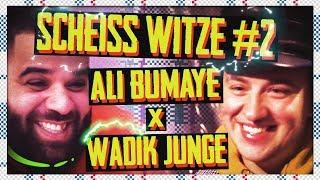 SCHEISS WITZE #2| ALI BUMAYE X WADIK JUNGE
