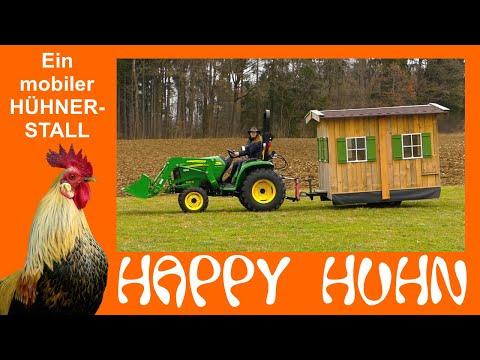 Happy Huhn Folge 72: Ein mobiler Hühnerstall kurz vorgestellt - Ein fahrbarer Stall für Hühner