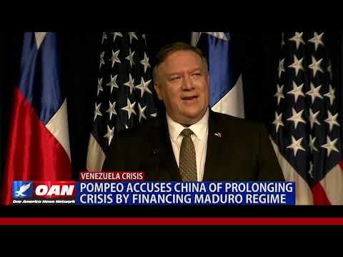 Pompeo accuses China of prolonging crisis by financing Maduro regime
