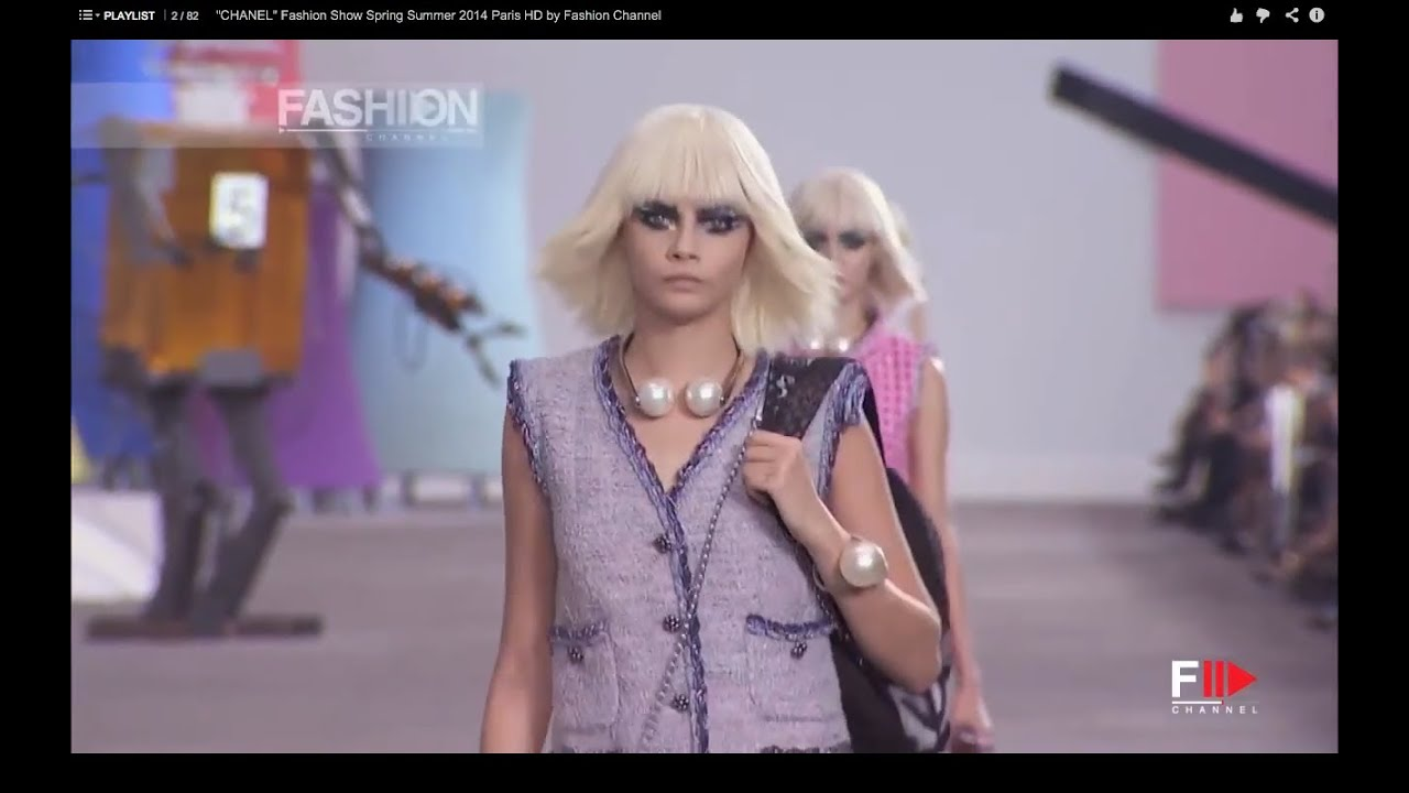Chanel Fashion Show Spring Summer 2014 Paris Hd By Fashion Channel Youtube