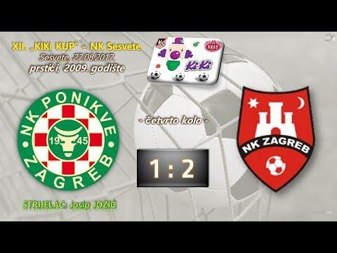 """NK Ponikve - NK Zagreb (1-2), turnir """"KIKI KUP 2017."""" Sesvete, 27.08.2017."""
