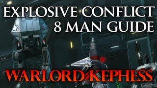 SWTOR Guide | Warlord Kephess - Explosive Conflict Operation - Boss #4 (Storymode)