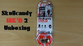 Skullcandy INK'D 2 unboxing