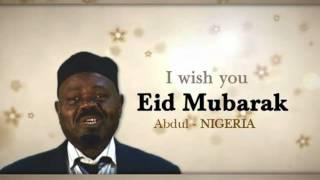 Eid Mubarak From Around the World - Part 7