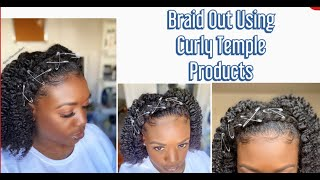 Braid Out using Curly Temple Products