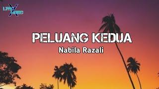 Download lagu Nabila Razali - Peluang Kedua (Lirik)