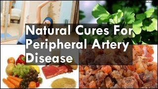 Natural Cures For Peripheral Artery Disease