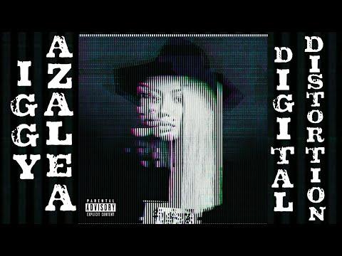Iggy Azalea - Digital Distortion ⭐ (Full Album) ⭐ ......see the Description.......