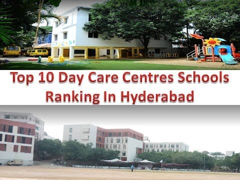 Top 10 Day Care Centres Schools Ranking In Hyderabad