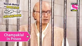 Your Favorite Character   Champaklal In Prison   Taarak Mehta Ka Ooltah Chashmah