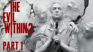 SC Plays: The Evil Within 2 | Part 1 [Live, Blind, PC]