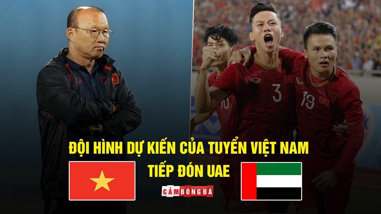 Đội hình dự kiến của tuyển Việt Nam tiếp đón UAE   Vòng loại World Cup 2022